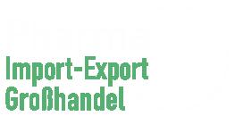 Pharma Import-Export Großhandel